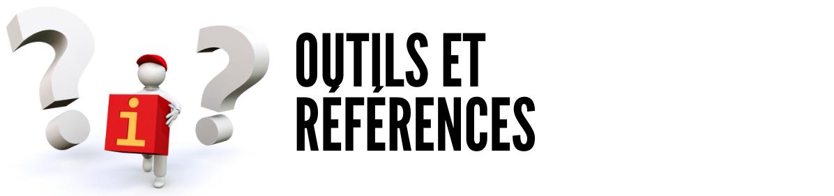 Outils et références
